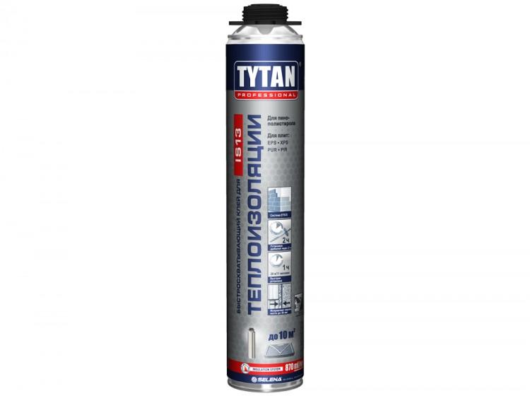 Tytan Клей для теплоизоляции IS 13, профессиональная клей-пена для утеплителей, баллон 870 мл